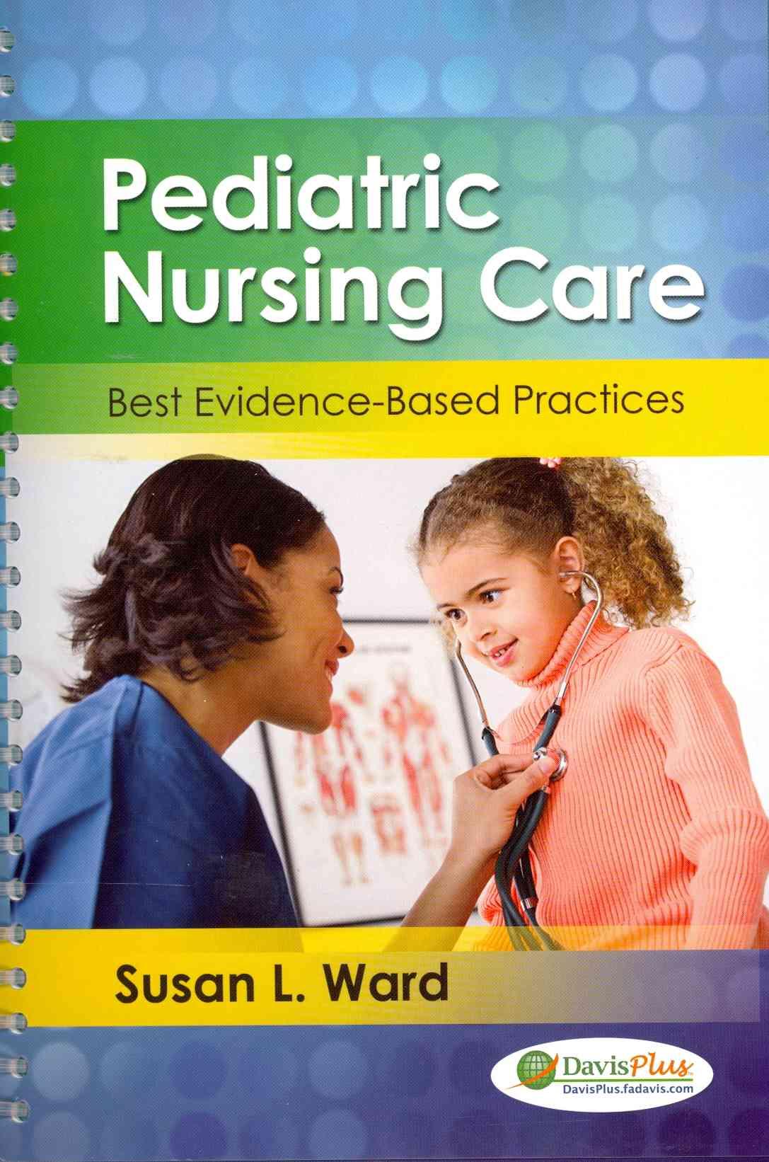 Pediatric Nursing Care By Ward, Susan